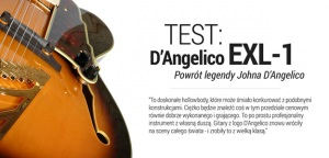 TEST: D'Angelico EXL-1 - Powrót legendy