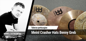 TEST: Meinl Crasher Hats Benny Greb