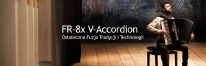 FR-8x V-Accordion Piano - nowy akordeon od Rolanda