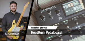 TEST: HeadRush Pedalboard
