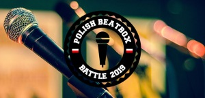 Rusza Polish Beatbox Battle 2019