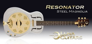 Luna Guitars poszerza katalog o model  Steel Magnolia Resonator