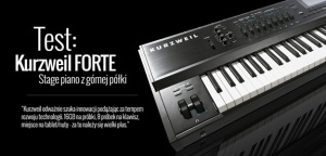 Test stage piana Kurzweil Forte w Infomusic.pl