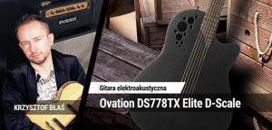 TEST: Ovation DS778TX Elite D-Scale