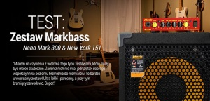 Test basowego zestawu Markbass Nano Mark 300 & New York 151