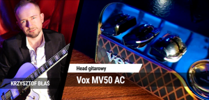 TEST: Vox MV50 AC