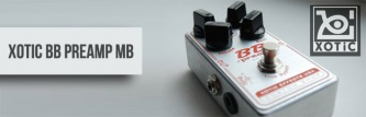Test Xotic BB Preamp MB, czyli filozofia środka