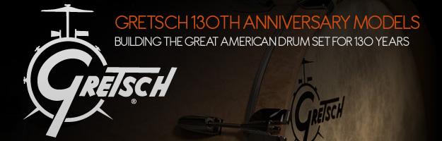130 lat istnienia Gretsch'a: Limitowane zestawy i werble!