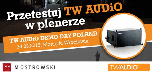 TW AUDiO Demo Day Poland:  25.03.2015