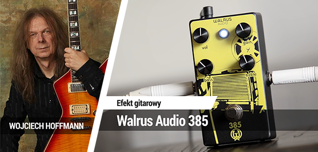 TEST: Walrus Audio 385