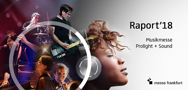 RAPORT: Musikmesse & Prolight + Sound 2018 | Musikmesse Awards'18
