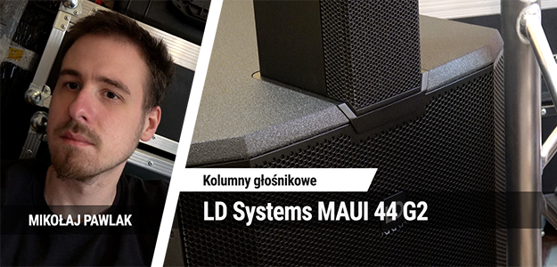 TEST: LD Systems MAUI 44 G2