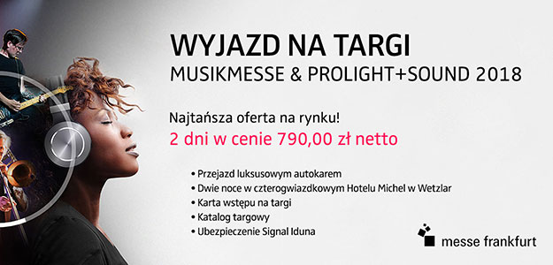 Musikmesse/Prolight + Sound - Jedź na targi do Frankfurtu!