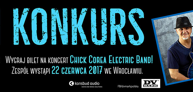 Wygraj bilet na koncert Chick Corea Electric Band!