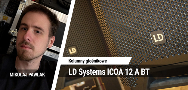 TEST: LD Systems ICOA 12 A BT