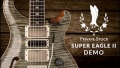 The Private Stock Super Eagle II Demo | PRS Guitars