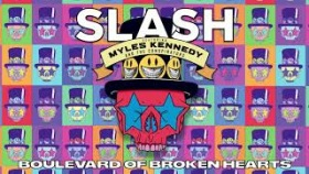 "SLASH FT. MYLES KENNEDY & THE CONSPIRATORS - ""Boulevard of Broken Hearts"" Full Song Static Video"