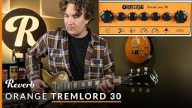 Orange Amplifiers TremLord 30 Guitar Combo Amplifier | Reverb Tone Report