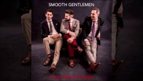Smooth Gentlemen - If You Want To Know (official audio)