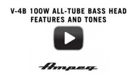 Ampeg V-4B 100W All-Tube Bass Head - Features and Tones