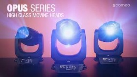Cameo OPUS? SERIES - High Class Moving Heads