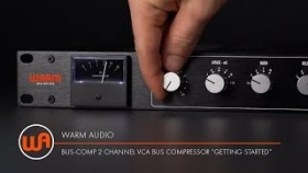 "Warm Audio // Bus-Comp 2 Channel VCA Bus Compressor - ""Getting Started"""