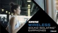 Shure Wireless Sound Isolating? Earphones