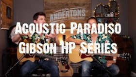 Acoustic Paradiso - New Gibson HP Series - Like The Sauce?