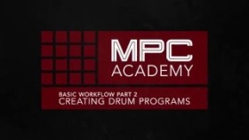 MPC Academy: Touch Workflow Pt. 2 - Creating Drum Programs